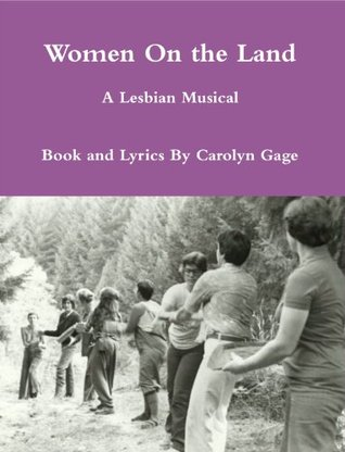 women-on-the-land-a-lesbian-musical