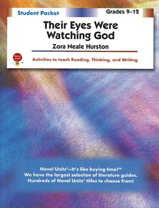 Their Eyes Were Watching God: Student Packet (Novel Units)