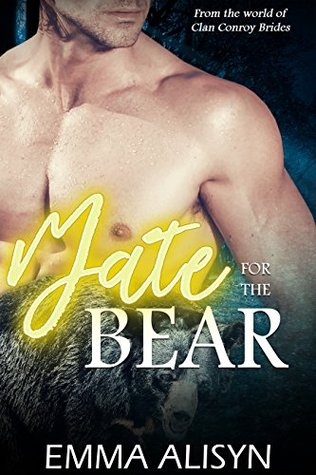 A Mate For The Bear (Clan Bear, #1)