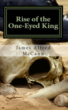 Rise of the One-Eyed King