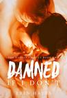 Damned if I Don't by Erin Hayes