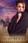 Twice Redeemed (The Jericho Resistance, #2)
