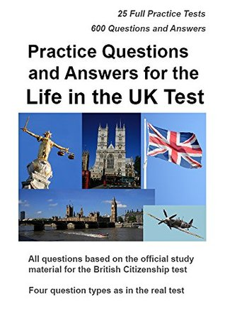 Practice Questions and Answers for the Life in the UK Test