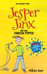 Jesper Jinx and the Turkish Pepper (Jesper Jinx, #3)