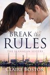 Break the Rules by Claire Boston