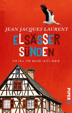 Elsässer Sünden (Jules Gabin #2)