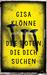 Die Toten, die dich suchen: Kriminalroman
