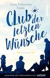 Club der letzten Wünsche by Tamy Fabienne Tiede