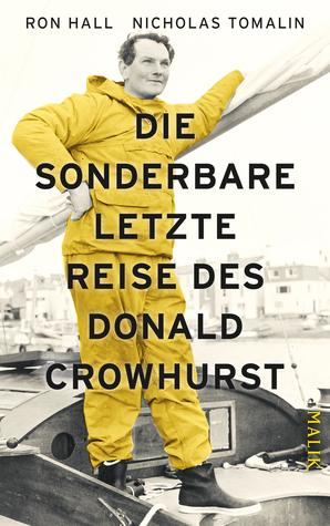 Ebook Die sonderbare letzte Reise des Donald Crowhurst by Ron Hall read!