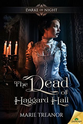 The Dead of Haggard Hall by Marie Treanor