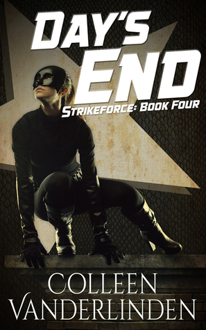 Day's End (StrikeForce, #4)