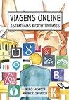 Viagens Online: estratégias e oportunidades