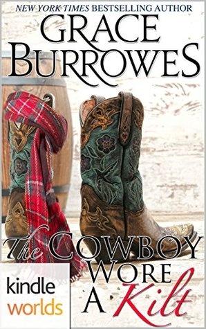 The Cowboy Wore A Kilt