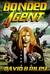 Bonded Agent by David B. Riley