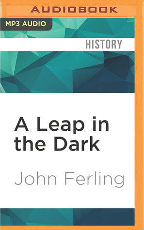 A leap in the dark the struggle to create the american republic by a leap in the dark the struggle to create the american republic by john ferling fandeluxe Images