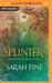 Splinter (Reliquary, #2)