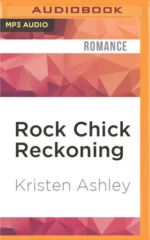 Ebook Rock Chick Reckoning by Kristen Ashley DOC!