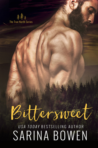 Bittersweet (and the Entire True North Series) by Sarina Bowen