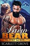 Brew Bear (Rescue Bears, #4)