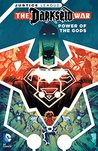 Justice League: The Darkseid War — Power of the Gods