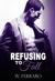 Refusing to Fall (Dennison, #3)