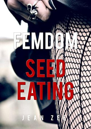 FemDom Seed Eating