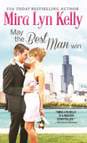 May the Best Man Win (The Wedding Date, #1)