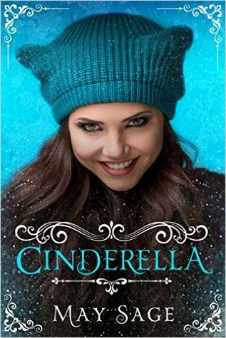 Cinderella (Not Quite the Fairy Tale, #1)