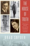 The House of Truth: The Creation of American Liberalism