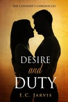 Desire and Duty (The Consort's Chronicles #1)