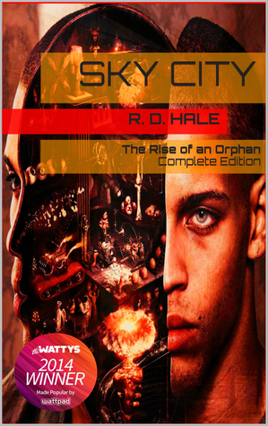 Sky City: The Rise of an Orphan(Sky City: The Rise of an Orphan 1-6)