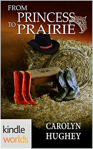 From Princess to Prairie
