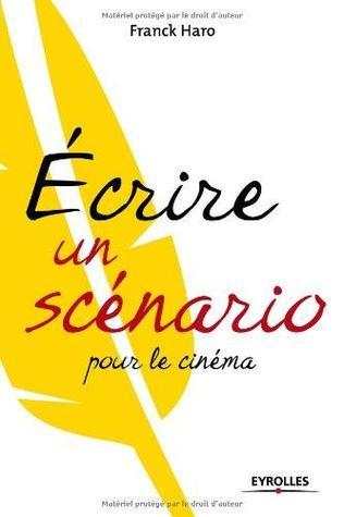 Écrire Un Scénario Pour Le Cinéma