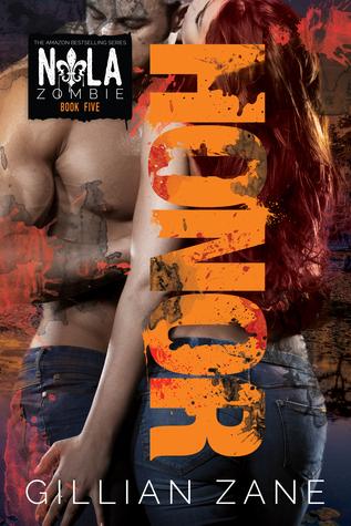 Honor(NOLA Zombie 5) - Gillian Zane