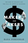 Makers and Takers...