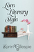 Love Literary Style by Karin Gillespie