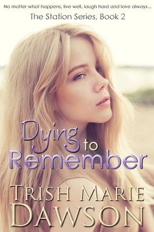 Dying to Remember (The Station, #2)