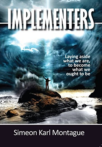 Implementers: Laying Aside What We Are, To Become What We Ought To Be