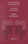 Poetry and Philosophy in the Middle Ages: A Festschrift for Peter Dronke
