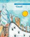 Little Story of Gaudí