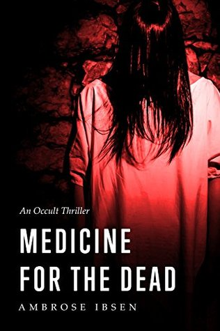 Medicine For The Dead (The Ulrich Files #2)