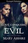 Love Conquers All Evil