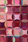 Dialogue Spring 2016 Issue: A journal of Mormon thought (Dialogue Journal Book 4901)