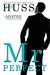 Mr. Perfect (Mister, #1) by J.A. Huss