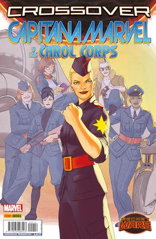 Capitana marvel y los carol corps by Kelly Sue Deconnick