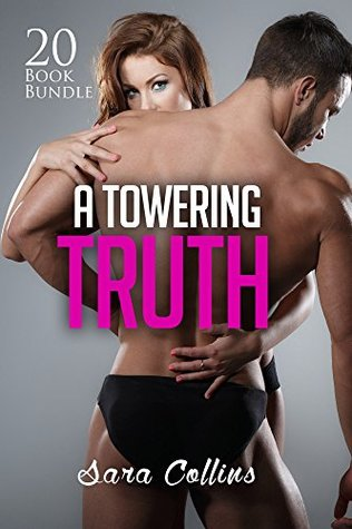 Erotica: A Towering Truth (New Adult Romance Multi...