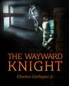 The Wayward Knight