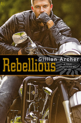 {Review} Rebellious by Gillian Archer