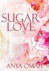 SUGAR LOVE - Geheime Lust by Anya Omah