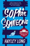 Sophie Someone by Hayley Long
